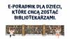 napis e-poradnik dla dzieci, które chcą zostać bibliotekarzami.