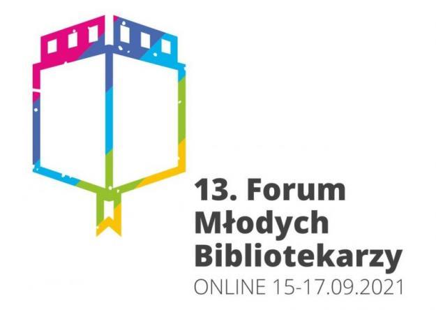 plakat z napisem 13. Forum Młodych Bibliotekarzy