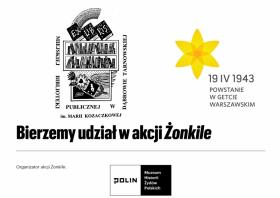 Plakat ekslibris biblioteki, żonkil napis bierzyemy udział w akcji Żonkile, organizator akcji żonkile Muzeum Historii Żydów Polskich POLIN