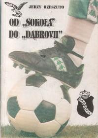 Rzeszuto J.: od Sokoła do Dąbrovii 1922 - 1992.