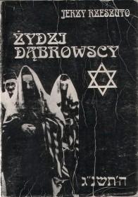 Rzeszuto J.:Żydzi dąbrowscy.